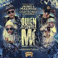 J King y Maximan Ft Lyan  El Sica y Juanka El Problematik - Quien Contra Mi (Prod. Fly The Beat Maker y Zoprano) (WWW.ELGENERO.COM).mp3