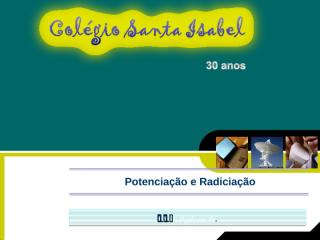 9o.Ano - Potenciação e Radiciação.ppt