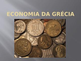 Economia da Grécia.pptx