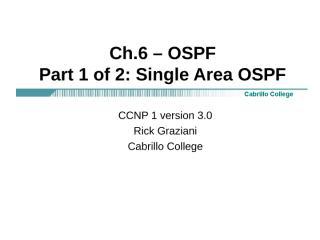 ccnp1-mod6-OSPF-SingleArea[1].ppt