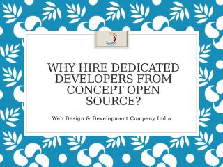 Why Hire Dedicated Developers From Concept Open Source.pptx