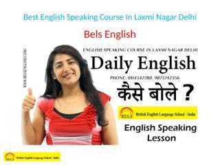 Best English Speaking Course In Laxmi Nagar Delhi.pptx