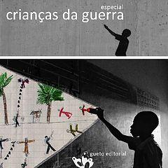 Especial Criancas da Guerra - gueto editorial.epub