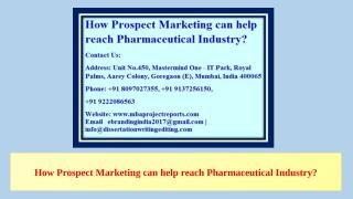 1. How Prospect Marketing can help reach Pharmaceutical Industry.pptx