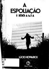 KOWARICK, Lúcio. A espoliação urbana.pdf